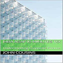 MBA ASAP 10 Minutes to: