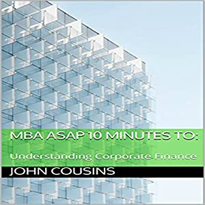 MBA ASAP 10 Minutes to: Audiobook