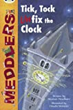 Meddlers: Tick, Tock, Unfix the Clock (Lime A) (Bug Club)