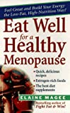 Eat Well for a Healthy Menopause, Elaine Magee, 0471193607