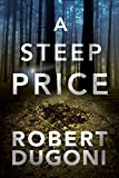 #8: A Steep Price (The Tracy Crosswhite Series Book 6)