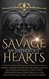 Savage Hearts: A Paranormal Romance Anthology