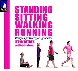 Standing Sitting Walking Running: Yoga Awareness in Everyday Life