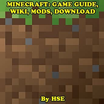 Amazon com: Minecraft: Game Guide, Wiki, Mods, Download