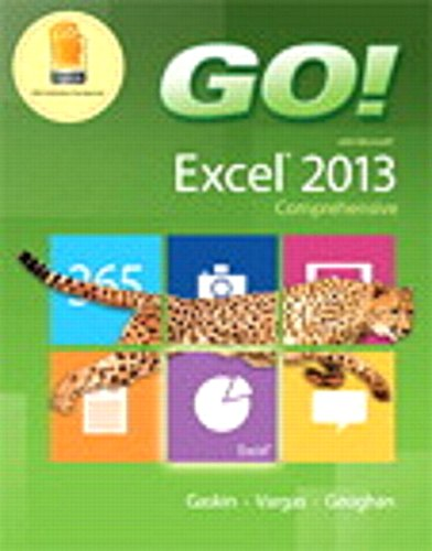Go  With Microsoft Excel 2013 Comprehensive   Myitlab With Pearson Etext    Access Card    For Go  With Office 2013 Package