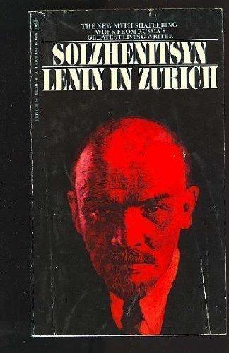 Lenin in Zurich by Alexander Solzhenitsyn - In Shopping Zurich