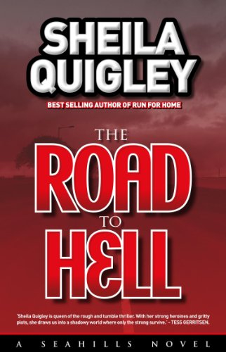 THE ROAD TO HELL (THE SEAHILLS Book 5)