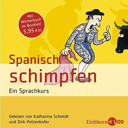 spanisch-schimpfen-ein-sprachkurs-mit-wrterbuch-im-booklet