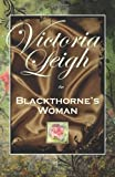 Blackthorne's Woman, Victoria Leigh, 1614751382