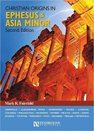 Christian Origins in Ephesus and Asia Minor Hardcover – September 1, 2017