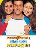 Mujhse Dosti Karoge! (English Subtitled)
