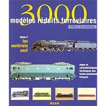 3000 modèles réduits ferroviaires t.2