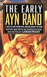 The Early Ayn Rand, Ayn Rand, 0451146077
