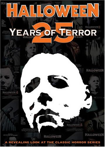 Halloween: 25 Years Of Terror (Terror Eyes Halloween Dvd)