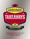 Homemade Takeaways by Rob Allison (2015-08-25)