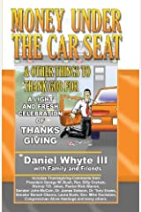 Money Under the Car Seat & Other Things to Thank God For: A Light and Fresh Celebration of Thanks Giving Paperback