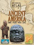 img - for Historical Atlas of Ancient America book / textbook / text book