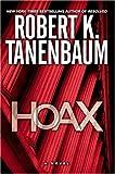 Hoax: A Novel (Tanenbaum, Robert)