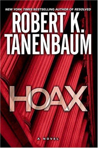 Hoax: A Novel (Tanenbaum, Robert) pdf epub