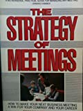 img - for The Strategy of Meetings book / textbook / text book