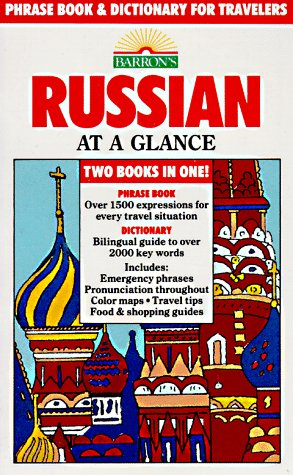 Russian at a Glance: Phrase Book and Dictionary for Travelers