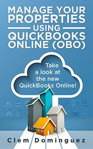 Manage your Properties using QuickBooks Online: Take a Look at the New Quickbooks Online! (Lease Agreement Software)