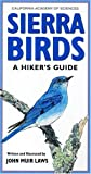 img - for Sierra Birds: A Hiker's Guide book / textbook / text book