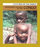 Front cover for the book Democratic Republic of the Congo (Cultures of the World) by Jay Heale