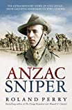 #3: Anzac Sniper: The extraordinary story of Stan Savige, one of Australia's greatest soldiers