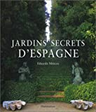 img - for Jardins secrets d'espagne book / textbook / text book