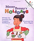 img - for Messy Bessey's Holidays (Rookie Readers) book / textbook / text book