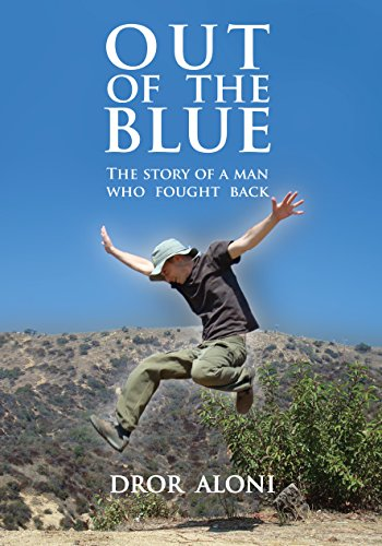 Out of the Blue: The story of a man who fought back
