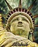 img - for Notebook: Statue of liberty design Notebook | Perfect for Everybody | + Extra pages (table of contents, 2017 calendar, time schedule table, conversion table) book / textbook / text book