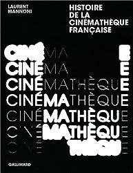Histoire de la Cinémathèque française