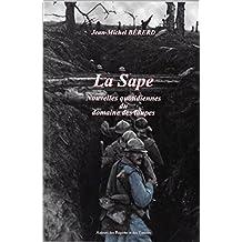 La Sape: Nouvelles quotidiennes du domaine des taupes (French Edition)
