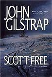 Scott Free, John Gilstrap, 1416575057
