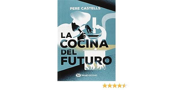 La cocina del futuro: Cocina, ciencia y salud Actualidad: Amazon ...
