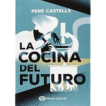 La Cocina Del Futuro (Actualidad)