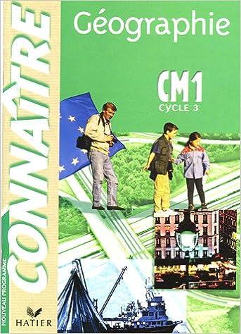 Livres gratuits Connaître : Géographie, CM1 (manuel de l'élève) epub pdf