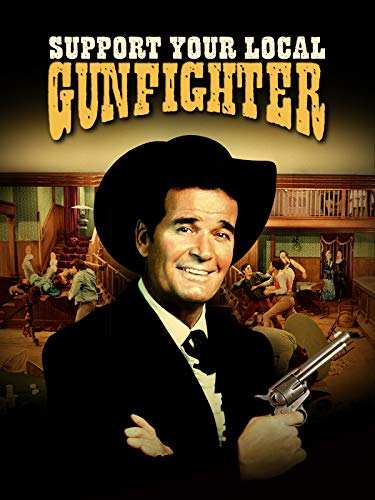 (Support Your Local Gunfighter)