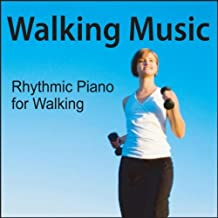 Walking Music: Rhythmic Music For Walking & Exercise