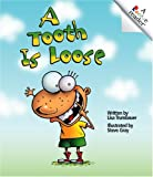 A Tooth Is Loose, Lisa Trumbauer, 0516258419