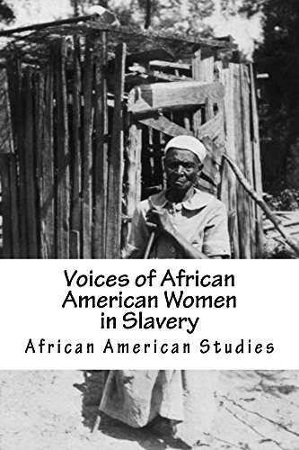 Search : African American Studies: Voices of African American Women in Slavery (American Slave Interviews)