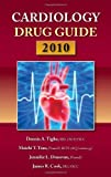 img - for Cardiology Drug Guide by Dennis A. Tighe (2010-05-05) book / textbook / text book