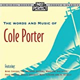 The Words and Music of Cole Porter: 1920s, 30s, 40s