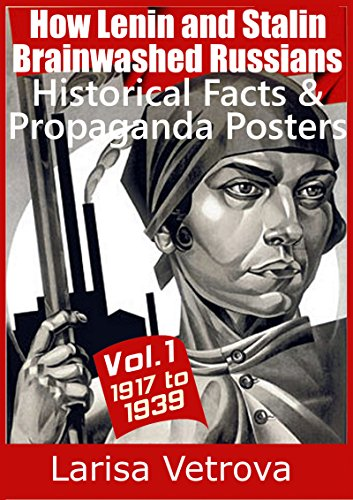 How Lenin and Stalin Brainwashed Russians  - Historical Facts   Propaganda  Posters - Vol. 25b4cf37404cb