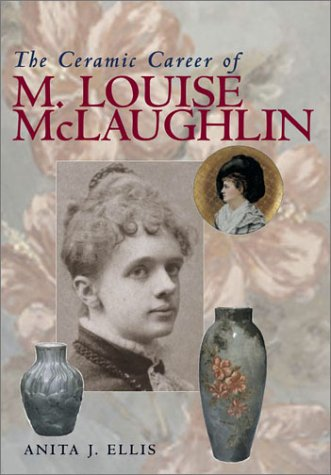 Ceramic Career Of M Louise Mclaughlin (Ohio Bicentennial (Paperback)) ebook