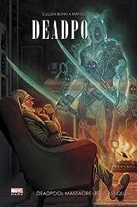 Deadpool massacre les classiques par Cullen Bunn