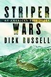 Striper Wars, Dick Russell, 1597260908