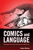 Comics and Language: Reimagining Critical Discourse on the Form